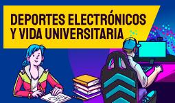 Deportes electrónicos y vida universitaria | Uniandes